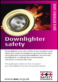 Downlighter safety - Quick reference guide